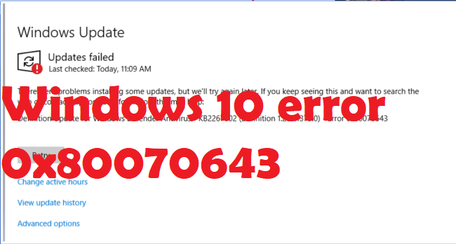 Windows 10 error 0x80070643